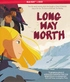 Long Way North (Blu-ray)