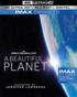 A Beautiful Planet 4K (Blu-ray)