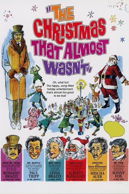 Almost Christmas Means It Wasnt Christmas.The Christmas That Almost Wasn T 1966